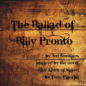 The Ballad of Billy Pronto